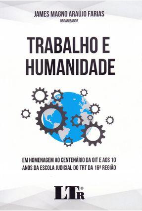 Trabalho E Humanidade - James magno Araujo Farias | Tagrny.org