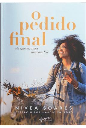 O Pedido Final - Soares,Nívea | Tagrny.org
