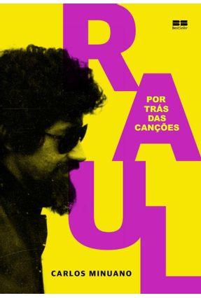 Raul Seixas - Por Trás Das Canções - Minuano,Carlos pdf epub