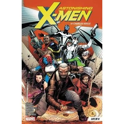 Astonishing X-Men By Charles Soule Vol. 1 - Life Of X