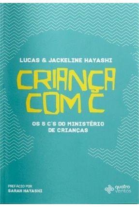 Criança Com C - Hayashi,Lucas Hayashi,Jackeline pdf epub