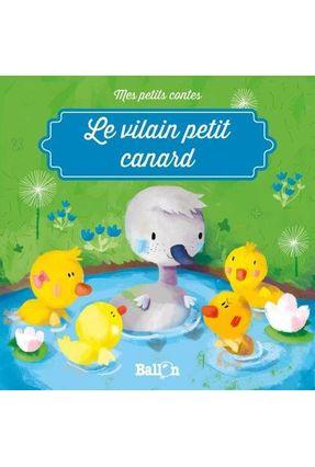 Mes Petits Contes - Le Vilain Petit Canard - Touliatou,Sophia pdf epub