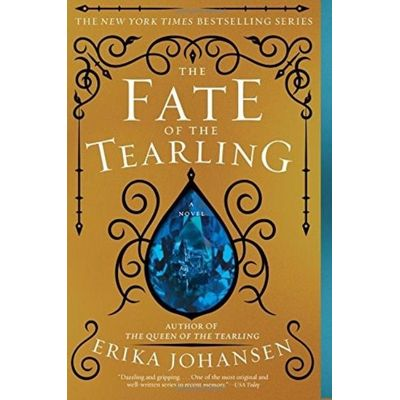 The Fate Of The Tearling - Queen Of The Tearling #3
