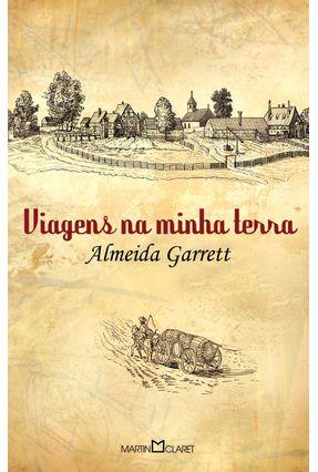 Viagens na Minha Terra - Col. A Obra-prima de Cada Autor - Garrett,Almeida | Hoshan.org