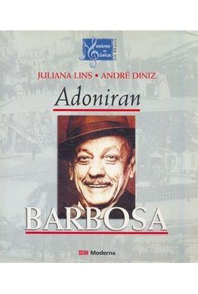 Adoniran Barbosa - Col. Mestres da Música no Brasil - Lins, Juliana Diniz,André pdf epub
