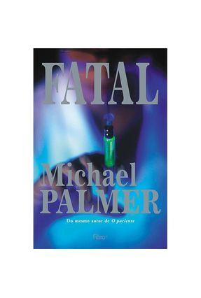 Fatal - Palmer,Michael | Hoshan.org