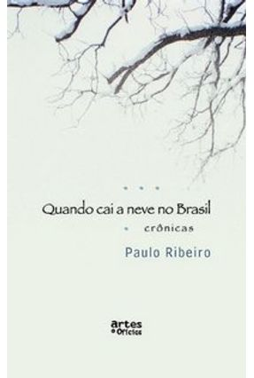Quando Cai Neve no Brasil - Ribeiro,Paulo   Tagrny.org