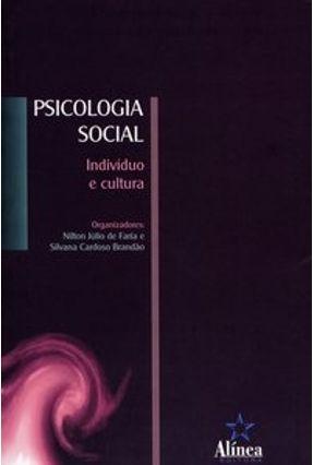 Psicologia Social - Indivíduo e Cultura - Brandão,Silvana Cardoso Faria,Nilton Júlio de | Hoshan.org