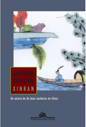 Enterro Celestial - Xinran | Tagrny.org