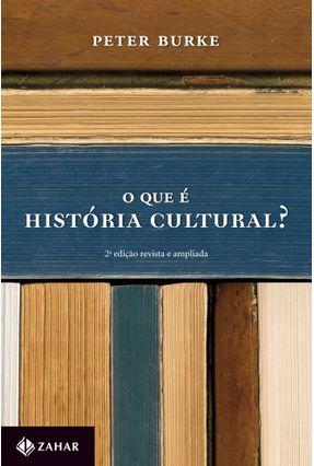 O que É História Cultural ? - Burke,Peter pdf epub