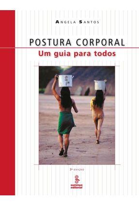 Postura Corporal - Um Guia para Todos - Santos,Angela pdf epub