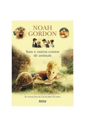 Sam e Outros Contos de Animais - Gordon,Noah | Hoshan.org