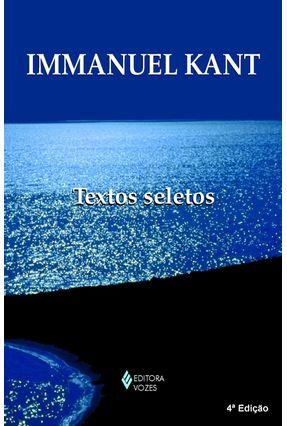 Textos Seletos - Kant,Immanuel pdf epub