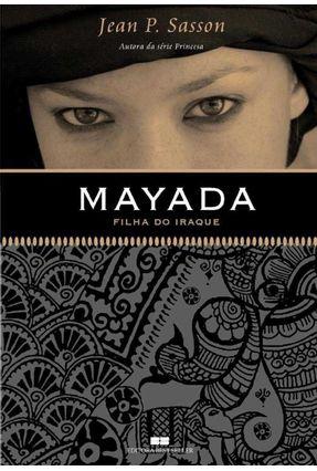 Mayada - Filha do Iraque - Sasson,Jean P.   Nisrs.org