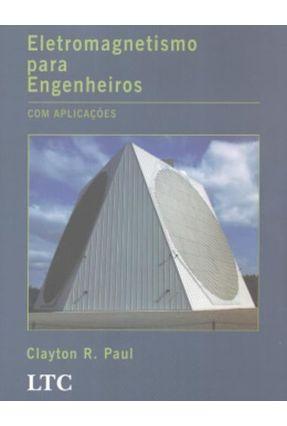 Eletromagnetismo Para Engenheiros - Com Aplicações - Paul,Clayton R. pdf epub