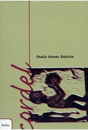Cordel - Paulo Nunes Batista - Batista,Paulo Nunes pdf epub