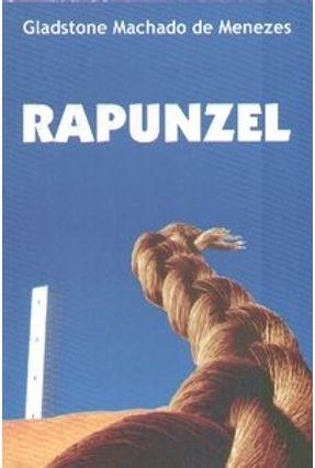 Rapunzel - Menezes,Gladstone Machado de | Hoshan.org