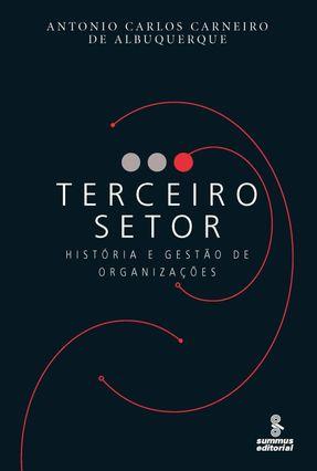 Terceiro Setor - História e Gestão de Organizações - Albuquerque,Antonio Carlos Carneiro de   Hoshan.org