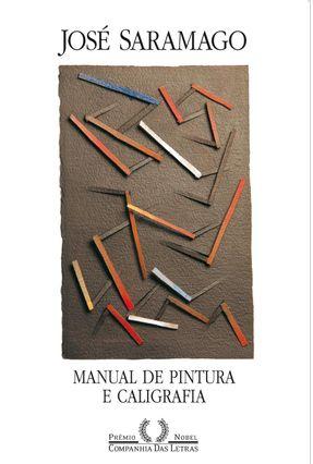 Manual de Pintura e Caligrafia - Saramago,José pdf epub