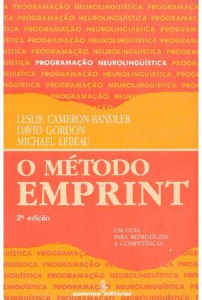 O Metodo Emprint - Um Guia para Reproduzir a - Cameron-bandler,Leslie pdf epub
