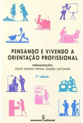 Pensando e Vivendo a Orientacao Profissional - Lucchiari,Dulce H. P. S. pdf epub