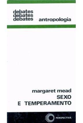 Sexo e Temperamento - 4ª Ed. - Col. Debates 5 - Mead,Margaret | Nisrs.org