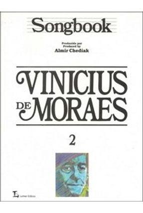 Songbook Vinicius de Moraes Vol. 2 - Chediak,Almir pdf epub