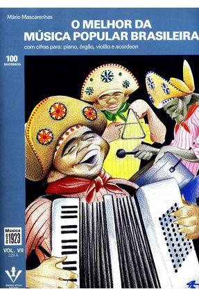 O Melhor da Musica Popular Brasileira Vol 7 - Mascarenhas,Mario | Tagrny.org