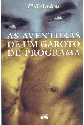 As Aventuras De Um Garoto De Programa - Andros,Phil   Hoshan.org