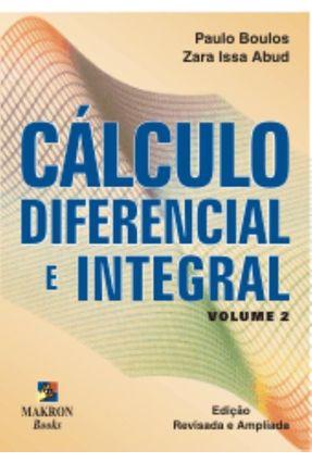 Cálculo Diferencial e Integral - Vol. 2 - Boulos,Paulo pdf epub
