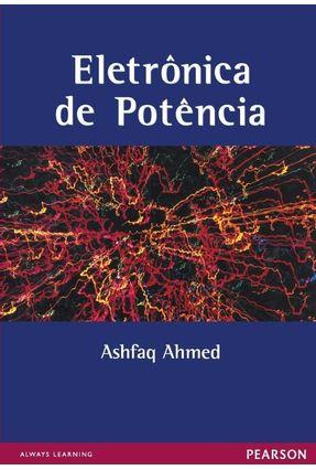 Eletrônica de Potência - Ahmed,Ashfaq | Hoshan.org