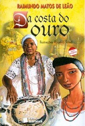 Edição antiga - Da Costa do Ouro - Conforme a Nova Ortografia - Col. Jabuti - Leão,Raimundo Matos de pdf epub