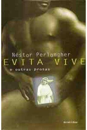 Evita Vive - Perlongher,Nestor | Hoshan.org
