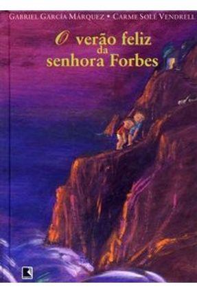 O Verão Feliz da Senhora Forbes - Márquez,Gabriel García | Hoshan.org