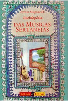 Enciclopedia das Musicas Sertanejas - Mugnaini Jr,Ayrton | Hoshan.org