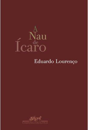 A Nau de Icaro e Imagem e Miragem da Lusofoni - Lourenço,Eduardo | Tagrny.org