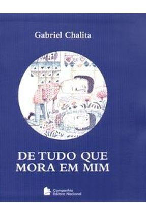 Edição antiga - De Tudo que Mora em Mim - Chalita,Gabriel pdf epub