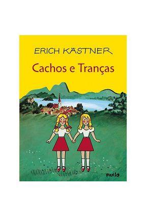 Cachos e Tranças - Kastner,Erich | Nisrs.org