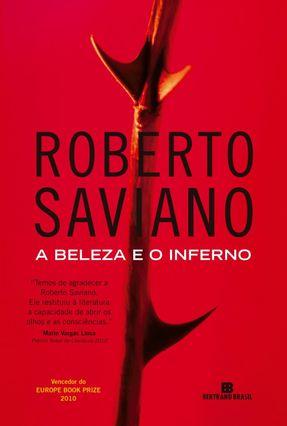 A Beleza e o Inferno - Saviano,Roberto | Nisrs.org