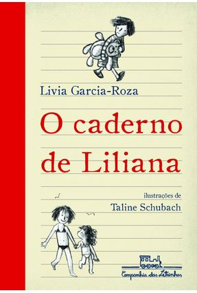 O Caderno de Liliana - Roza,Livia Garcia | Hoshan.org