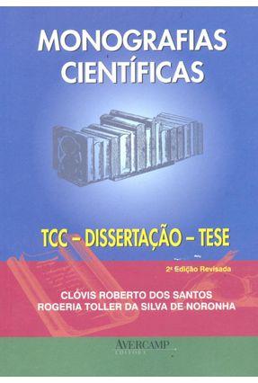 Monografias Científicas — Tcc - Dissertação - Tese - 2ª Ed. - Santos,Clovis Roberto dos Toller da Silva de Noronha,Rogeria pdf epub