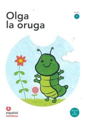 Olga La Oruga - Español Santillana | Hoshan.org