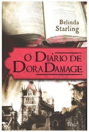 Edição antiga - O Diário de Dora Damage - Starling,Belinda pdf epub