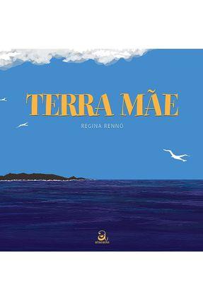 Terra Mãe - Rennó,Regina   Tagrny.org