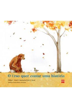 Urso Quer Contar Uma História - Col. Álbum - Stead,Philip C. | Hoshan.org