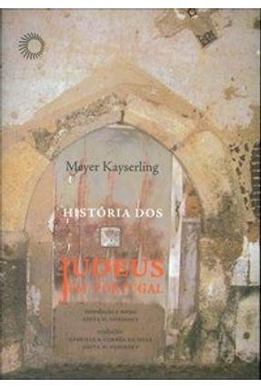 Histórias dos Judeus em Portugal - Kayserling,Meyer   Nisrs.org