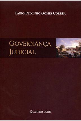 Governança Judicial - Peixinho Gomes Corrêa,Fábio   Hoshan.org
