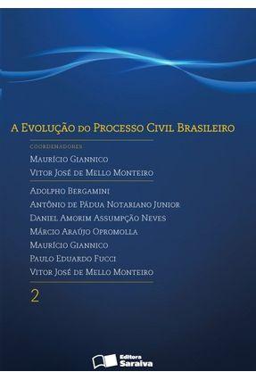 A Evolução do Processo Civil Brasileiro - Vol. 2 - Giannico,Maurício   Hoshan.org
