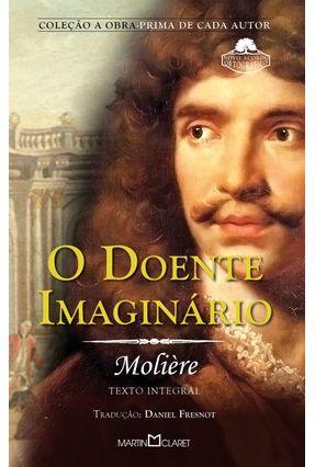 O Doente Imaginário - Moliere,Jean Baptiste Poquelin pdf epub