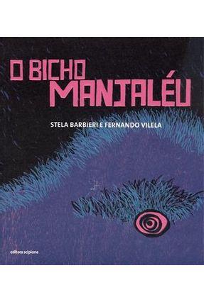 O Bicho Manjaléu - Barbieri,Stela pdf epub